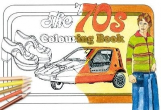 The History Press The `70s Colouring Book