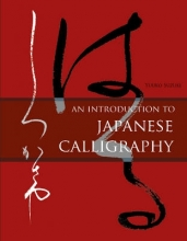 Suzuki, Yuuko An Introduction to Japanese Calligraphy