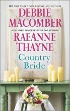 Macomber, Debbie,   Thayne, Raeanne Country Bride