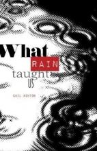 Gail Ashton What Rain Taught Us