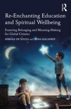 Marian De Souza,   Anna Halafoff Re-Enchanting Education and Spiritual Wellbeing