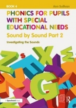 Ann Sullivan Phonics for Pupils with Special Educational Needs Book 5: Sound by Sound Part 3