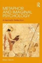 Slavin, Marc Metaphor and Imaginal Psychology