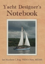 Ian Nicolson , Yacht Designer`s Notebook
