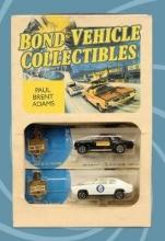 Adams, Paul Brent Bond Vehicle Collectibles