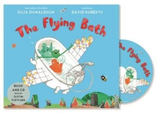 Donaldson, Julia The Flying Bath [With CD (Audio)]