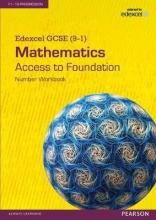 Edexcel GCSE (9-1) Mathematics - Access to Foundation Workbook: Number