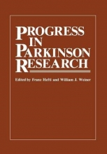 Franz Hefti,   William J. Weiner Progress in Parkinson Research