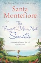 Montefiore, Santa Forget-Me-Not Sonata