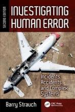 Barry Strauch Investigating Human Error