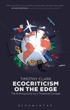 Clark, Timothy Ecocriticism on the Edge