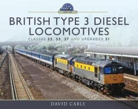 David Cable British Type 3 Diesel Locomotives