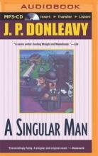 Donleavy, J. P. A Singular Man