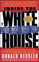 Kessler, Ronald Inside the White House