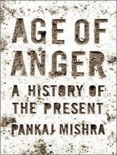 Mishra, Pankaj Age of Anger