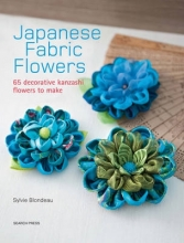 Blondeau, Sylvie Japanese Fabric Flowers