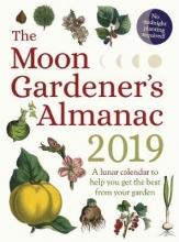 Trédoulat, Thérèse Moon Gardener`s Almanac: A Lunar Calendar to Help You Get th