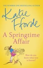 Katie Fforde , A Springtime Affair