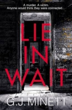 G. J. Minett Lie in Wait