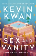 Kevin Kwan , Sex and Vanity