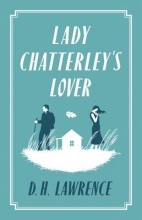 Lawrence, D H Lady Chatterley`s Lover