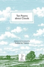 Katharine Towers Ten Poems About Clouds