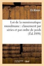 Mauss, Ch Loi de La Numismatique Musulmane