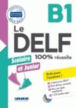 Girardeau, Bruno Le DELF Scolaire B1 - Übungsheft mit MP3-CD und Lösungen