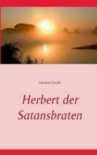 Gruhl, Herbert Herbert der Satansbraten