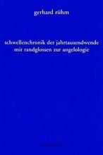 Rühm, Gerhard Schwellenchronik der Jahrtausendwende