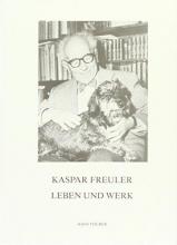 Thürer, Hans Kaspar Freuler, Leben und Werk