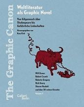 The Graphic Canon 01. Von Gilgamesch über Shakespeare bis Gefährliches Liebschaften