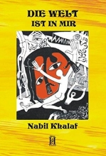 Khalaf, Nabil Die Welt ist in mir