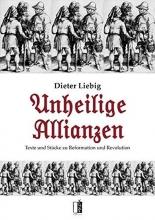 Liebig, Dieter Unheilige Allianzen