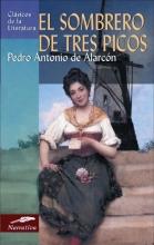de Alarcon, Pedro Antonio El Sombrero de Tres Picos