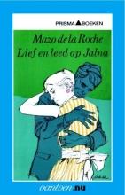 Roche, M. de la Lief en leed op Jalna