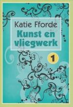 Katie Fforde , Kunst en vliegwerk