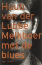 H. van der Lubbe Melkboer met de blues