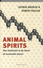 Robert J. Shiller George A. Akerlof, Animal Spirits