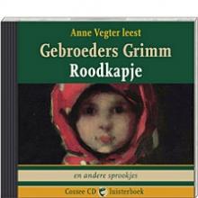 Gebroeders Grimm , Roodkapje en vijf andere sprookjes