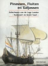 Hans  Haalmeijer Pinassen, Fluiten en Galjassen