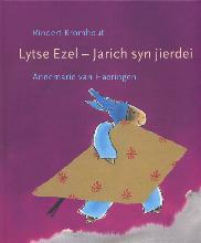Rindert  Kromhout Lytse Ezel - Jarich syn jierdei