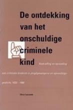 C. Leonards , De ontdekking van het onschuldige criminele kind