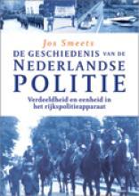 G. Meershoek , De geschiedenis van de Nederlandse politie De Gemeentepolitie in een veranderende samenleving
