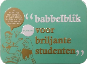 , Babbelblikken voor briljante studenten