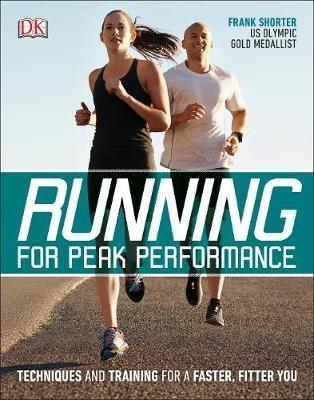 Frank Shorter,Running for Peak Performance