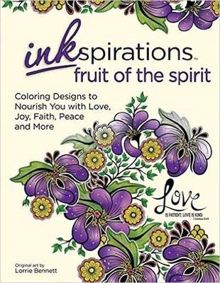 Lorrie Bennett,Inkspirations Fruit of the Spirit