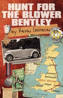 Kevin Gosselin,Hunt for the Blower Bentley