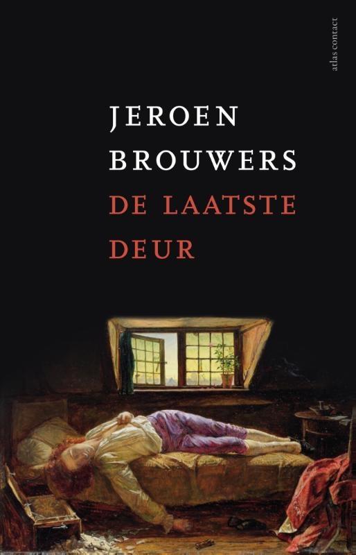Jeroen Brouwers,De laatste deur