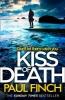Paul Finch, Kiss of Death